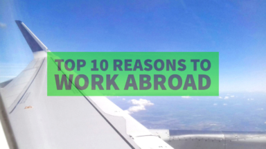 top-10-reasons-to-work-abroad-st-384x215 Articles